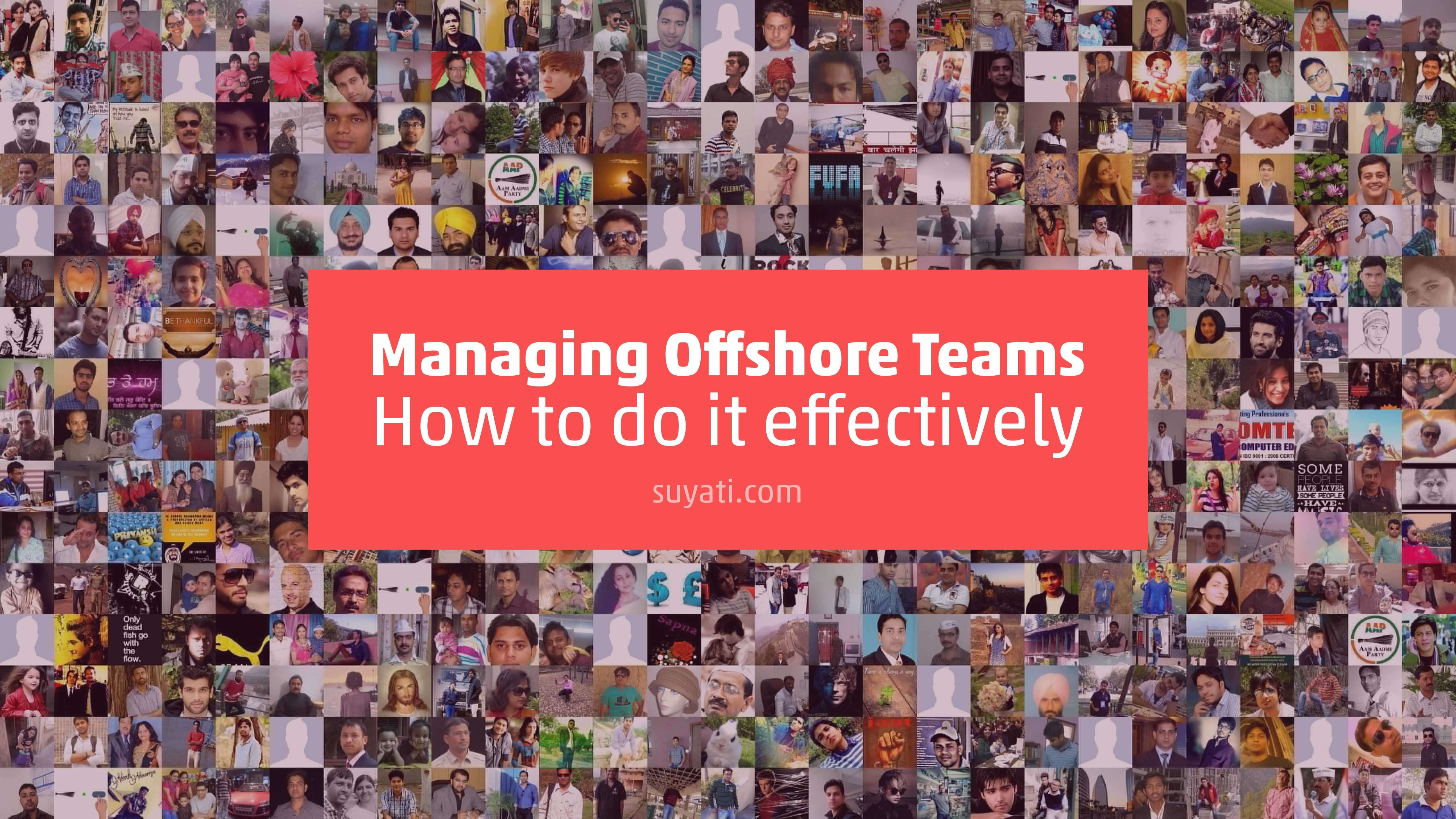 How to Improve Your Offshore Team