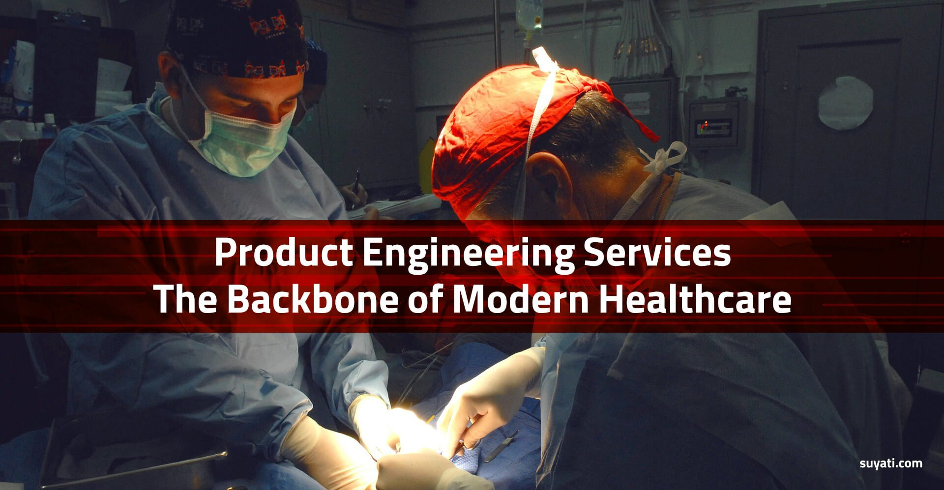 Product Engineering Services in healthcare