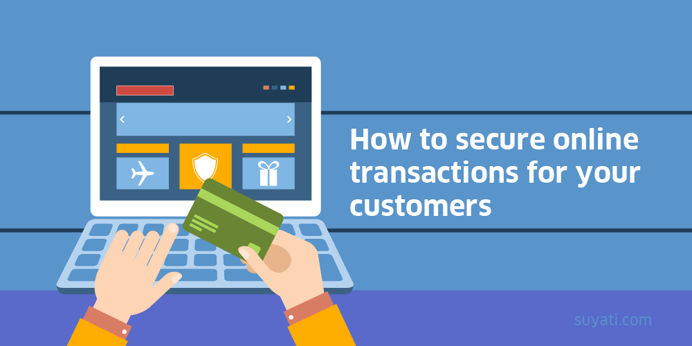 secure online transactions for your customers