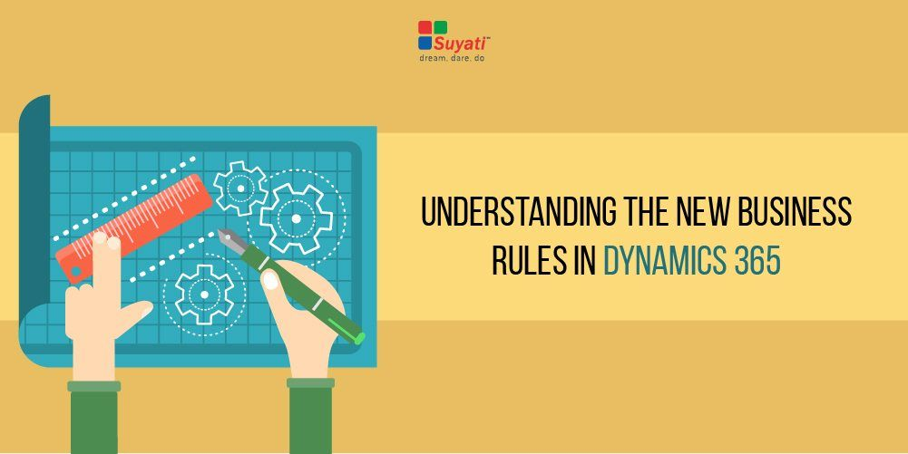 New rules in MS Dynamics 365