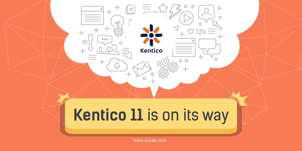 Kentico 11 is on its way