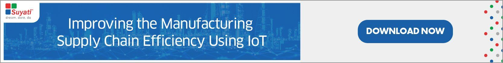 E-Book - Improving the Manufacturing Supply Chain Efficiency using IOT