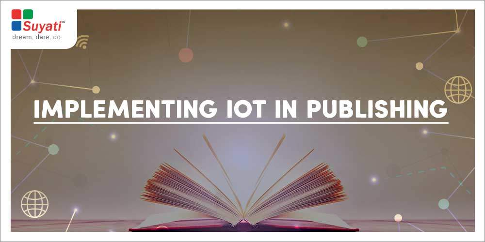 Implementing IoT in Publishing